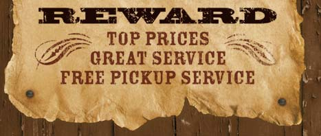 Reward: Top Prices, Great Service, Free Pickup Service